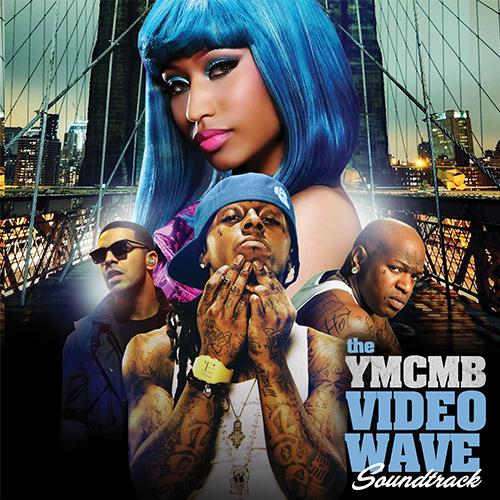 the-YMCMB-VideoWave [Soundtrack]