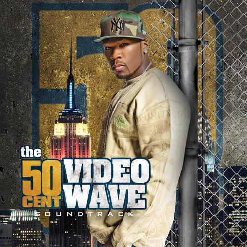 the-50Cent-VideoWave [Soundtrack]