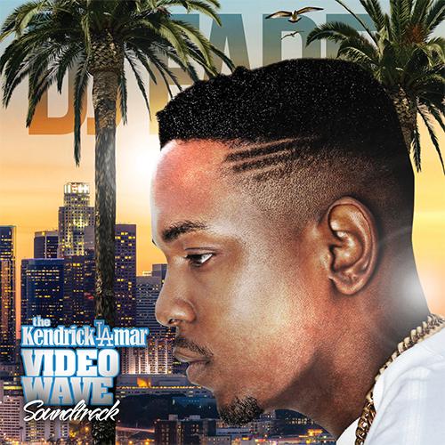 the-KendrickLamar-VideoWave - SoundtracktheNewVideoWave