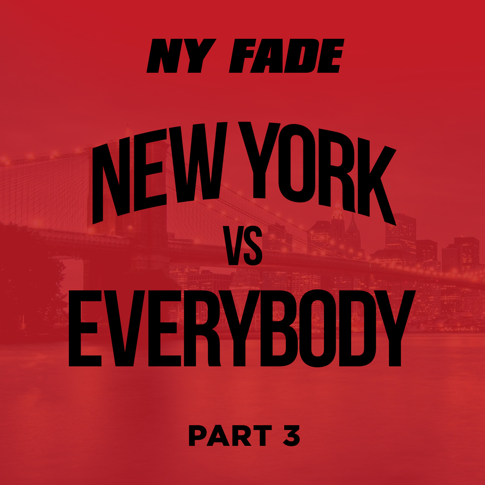 New York Vs Everybody [Part 3] - Web Front