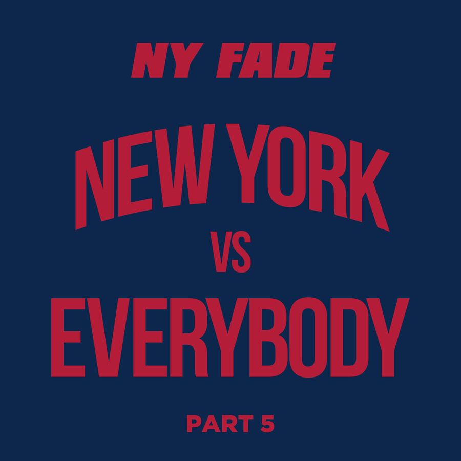 New York Vs Everybody [Part 5] - Web Front